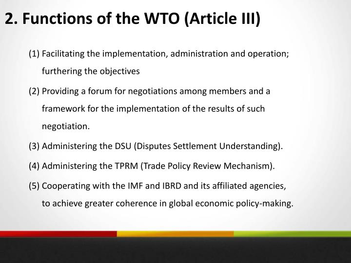 2. Functions of the WTO (Article III)