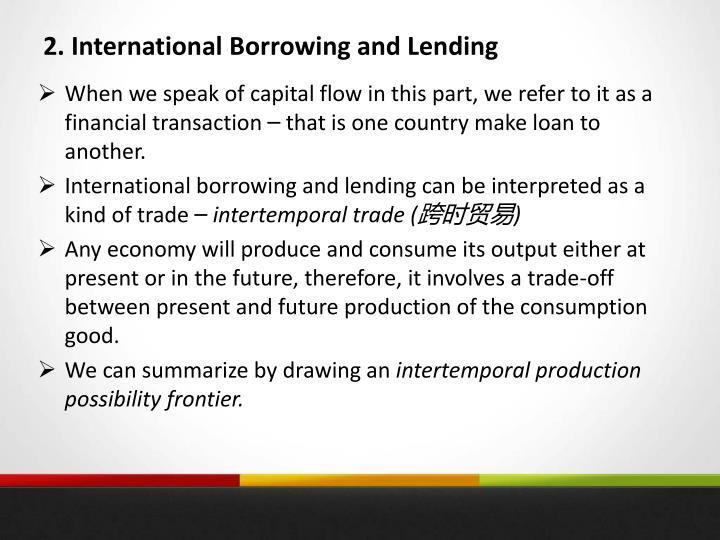 2. International Borrowing and Lending