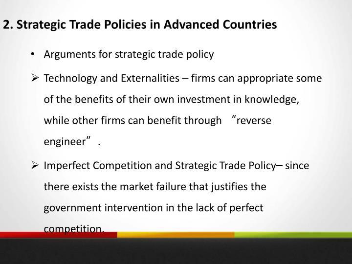 2. Strategic Trade Policies