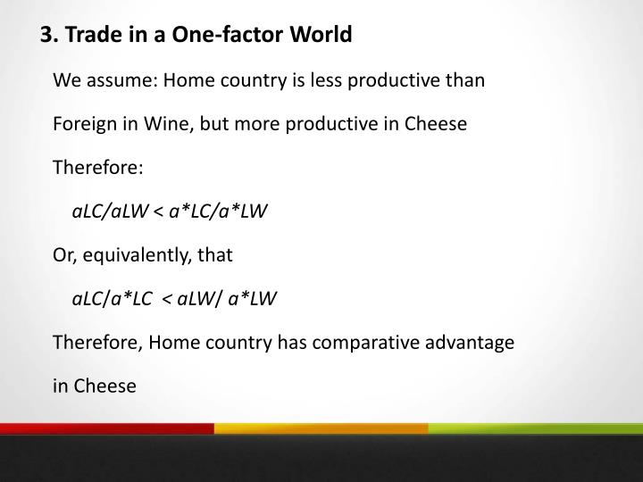 3. Trade in a One-factor World