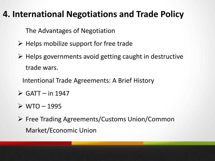 4. International Negotiations and Trade Policy