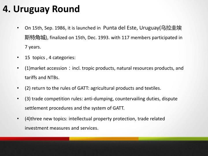 4. Uruguay Round