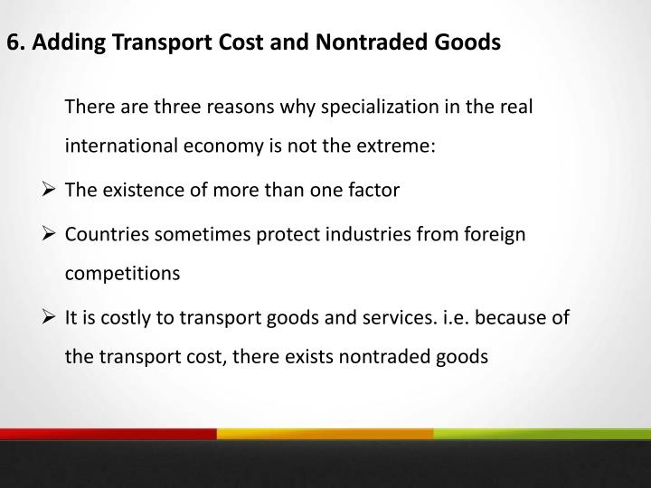 6. Adding Transport Cost and Nontraded Goods