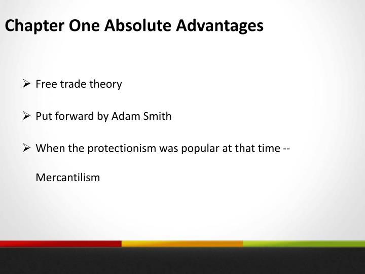 Chapter One Absolute Advantages