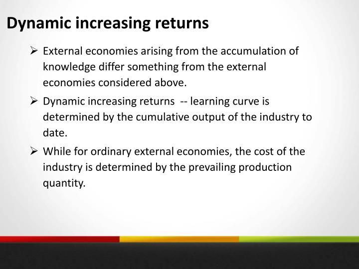 Dynamic increasing returns