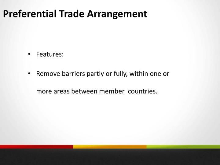 Preferential Trade Arrangement