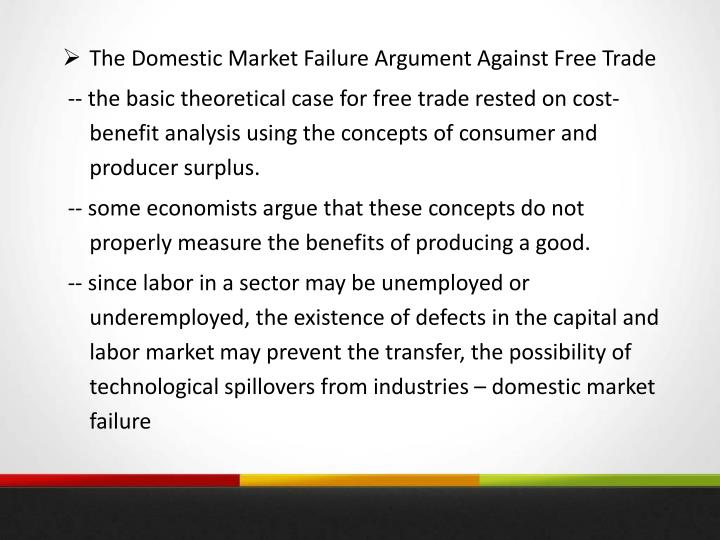 The Domestic Market Failure Argument Against Free Trade