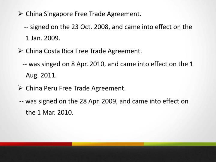 China Singapore Free Trade Agreement.