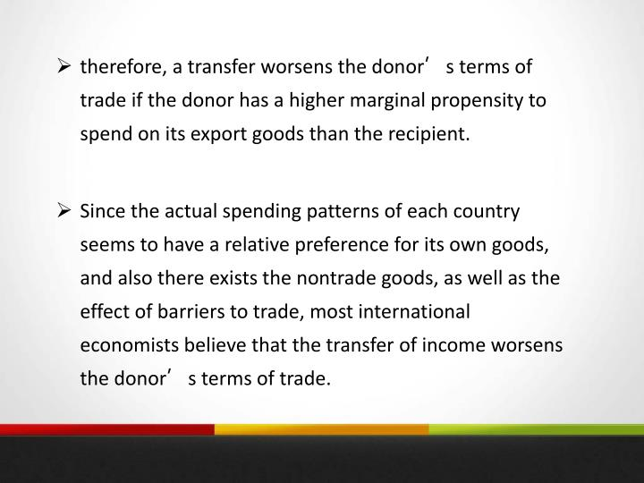 therefore, a transfer worsens the donor