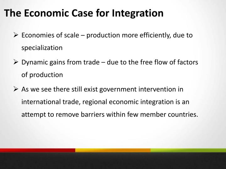 The Economic Case for Integration