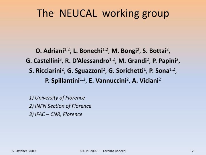 The neucal working group
