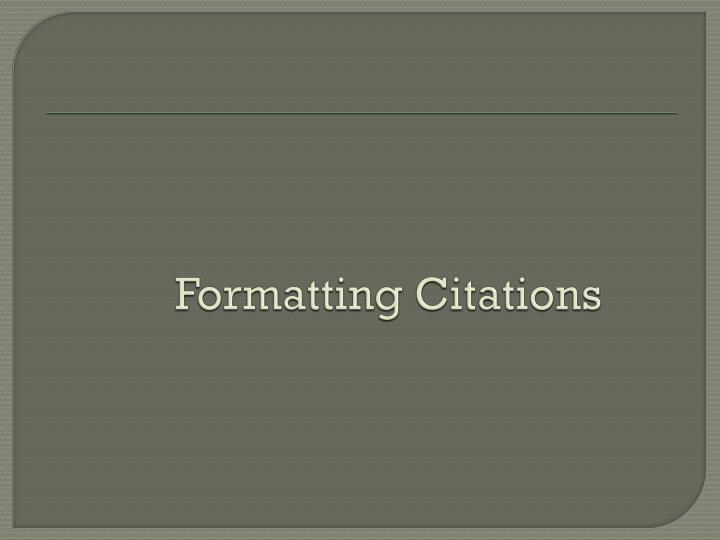 formatting citations n.