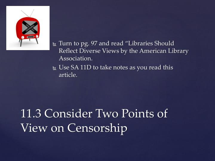 "Turn to pg. 97 and read ""Libraries Should Reflect Diverse Views by the American Library Association."