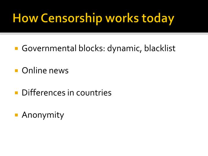 How Censorship works today