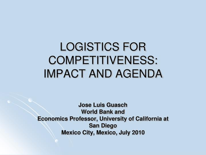 Logistics for competitiveness impact and agenda