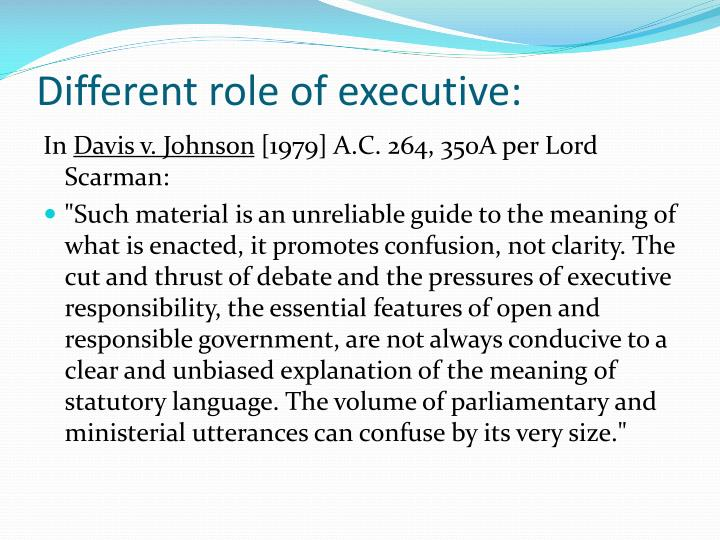 Different role of executive: