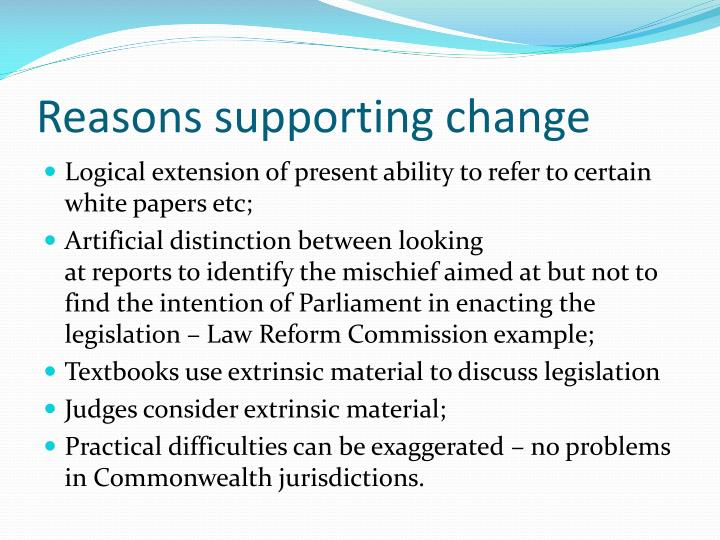 Reasons supporting change