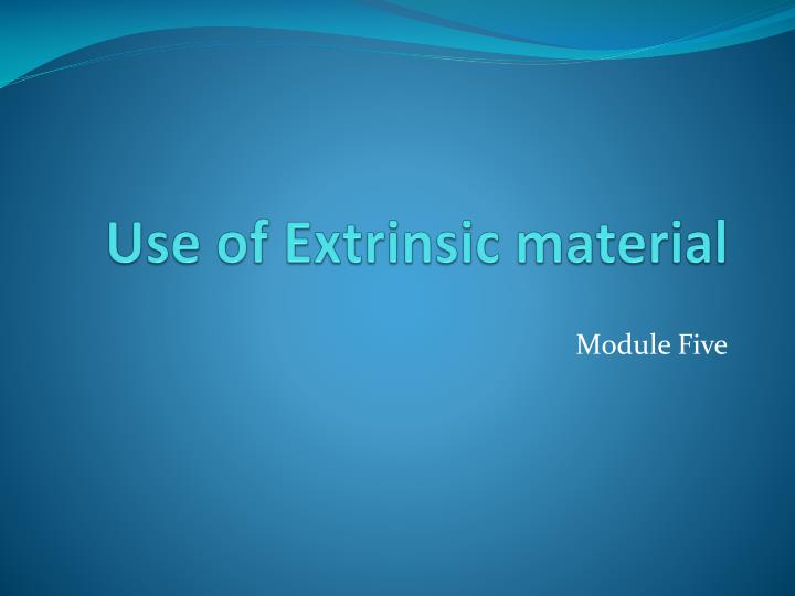 Use of extrinsic material