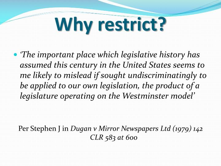 Why restrict?