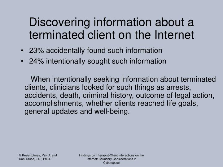 Discovering information about a terminated client on the Internet