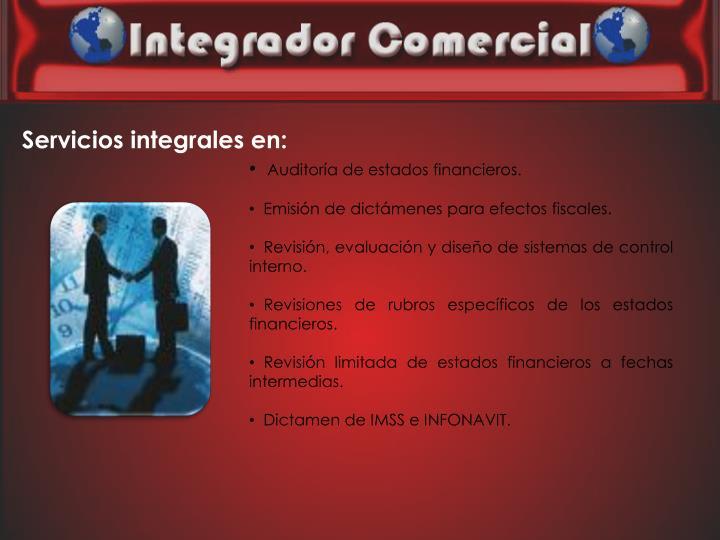 Servicios integrales en: