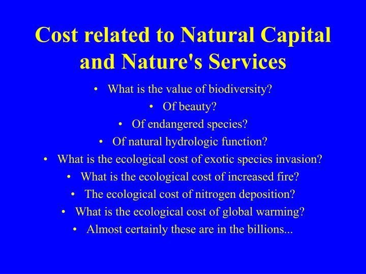 Cost related to Natural Capital and Nature's Services