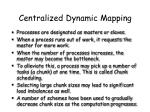 centralized dynamic mapping
