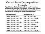 output data decomposition example1