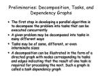 preliminaries decomposition tasks and dependency graphs