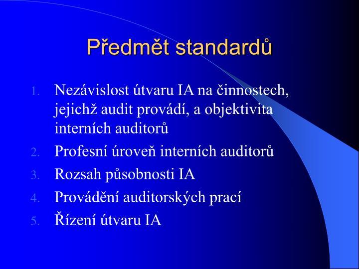 Předmět standardů