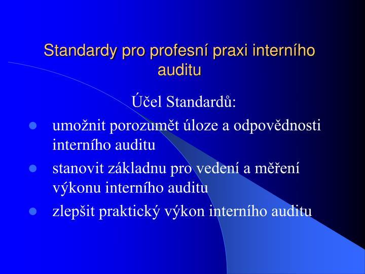 Standardy pro profesní praxi interního auditu