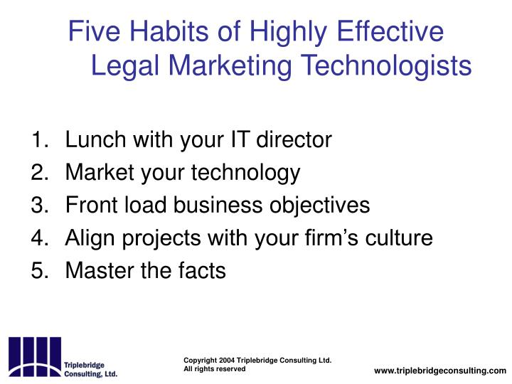 Five Habits of Highly Effective Legal Marketing Technologists