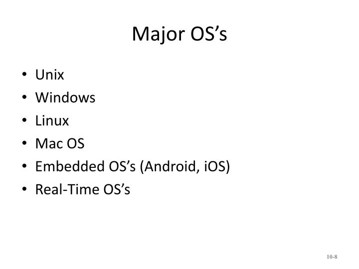 Major OS's