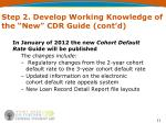 step 2 develop working knowledge of the new cdr guide cont d