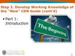 step 2 develop working knowledge of the new cdr guide cont d2