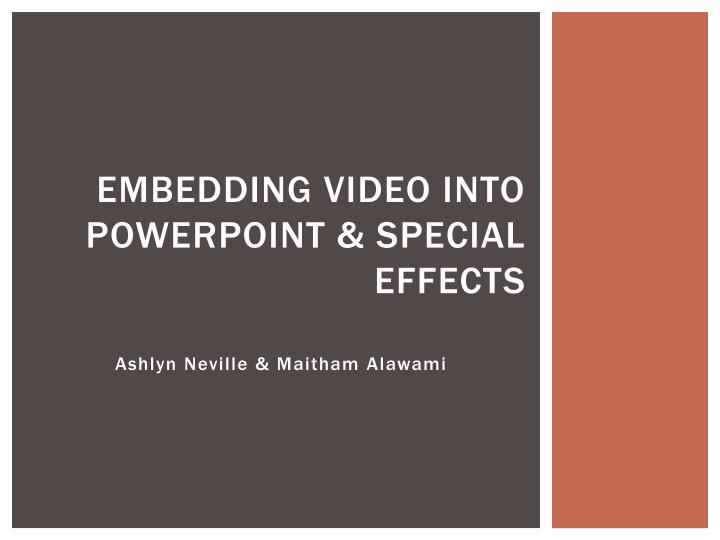 Embedding video into powerpoint special effects