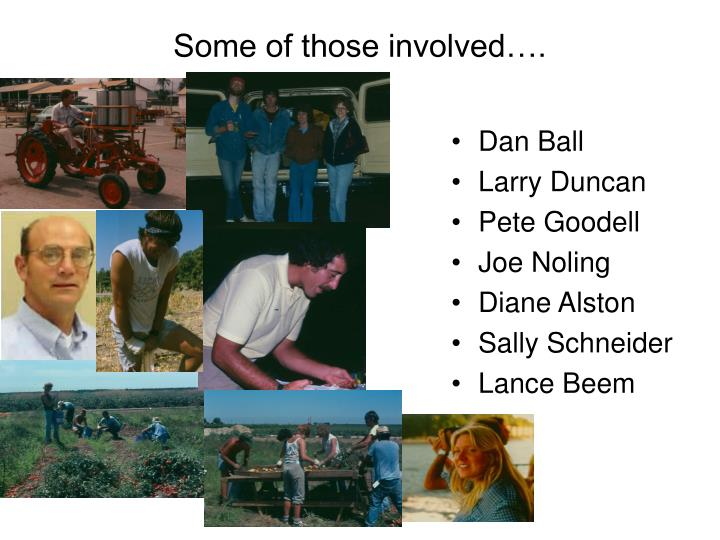Some of those involved