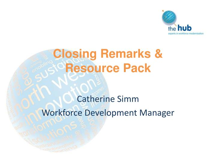 closing remarks resource pack n.