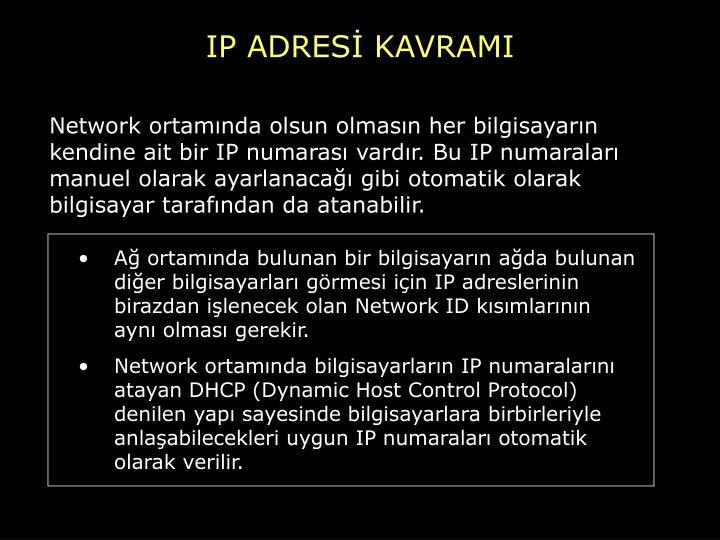 IP ADRESİ KAVRAMI