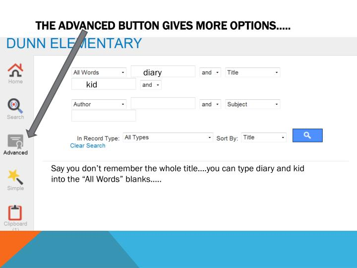 The Advanced Button Gives More Options…..