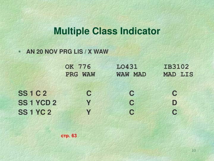 Multiple Class Indicator