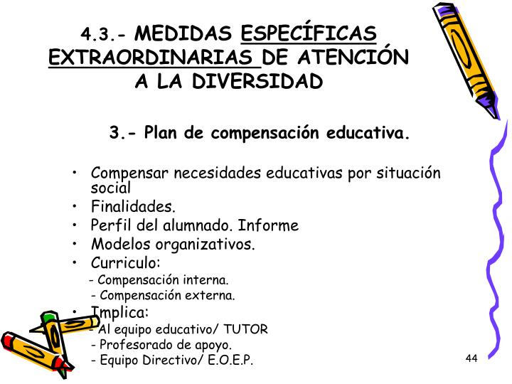 3.- Plan de compensación educativa.