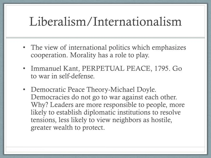 Liberalism/Internationalism
