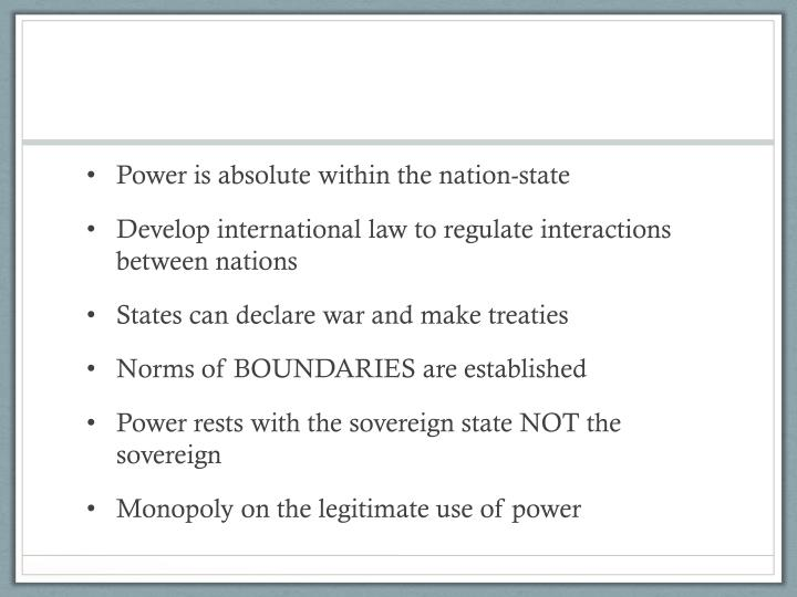 Power is absolute within the nation-state