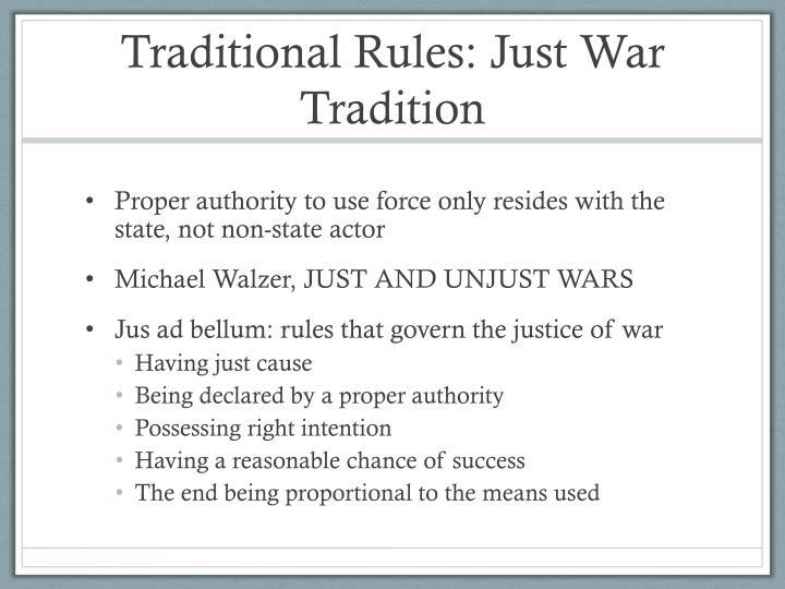 Traditional Rules: Just War Tradition