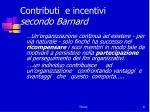 contributi e incentivi secondo barnard