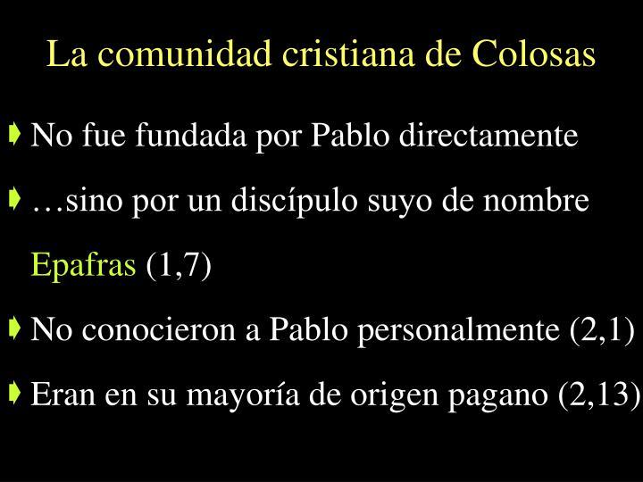 La comunidad cristiana de Colosas