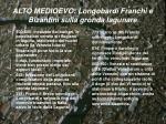 alto medioevo longobardi franchi e bizantini sulla gronda lagunare