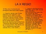 la x regio