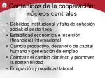 contenidos de la cooperaci n n cleos centrales